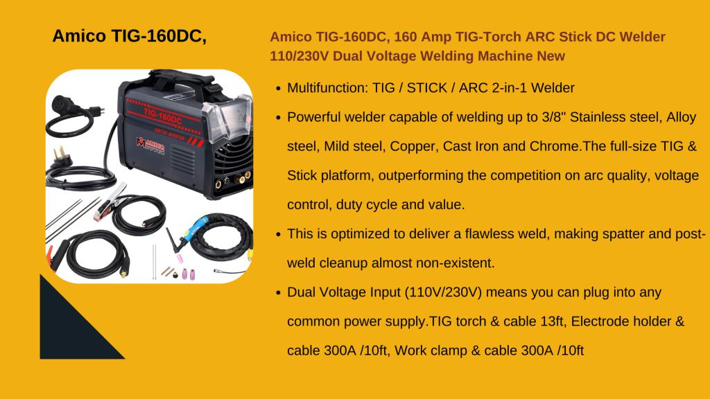 7. AMICO TIG-160DC TIG WELDER