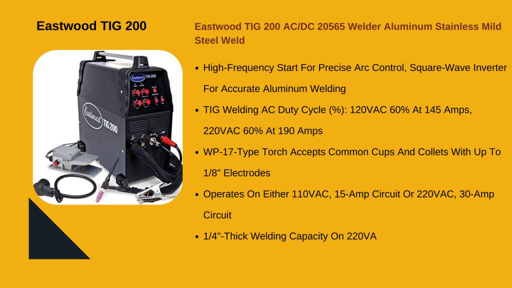 5. EASTWOOD TIG 200 AC/DC - Best Ac/Dc TIG Welder For The Money