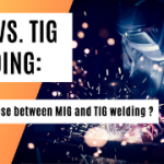 MIG vs. TIG Welding: How to choose between MIG and TIG welding