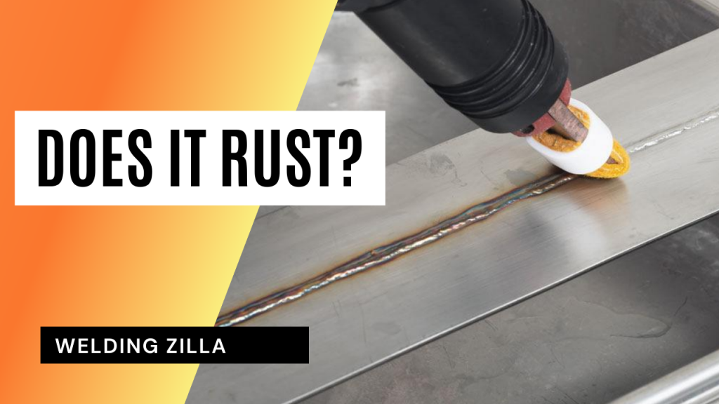 TIG WELDING STAINLESS STEEL: Does It Rust?