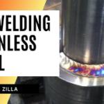 TIG WELDING STAINLESS STEEL (2021)|Welding Zilla