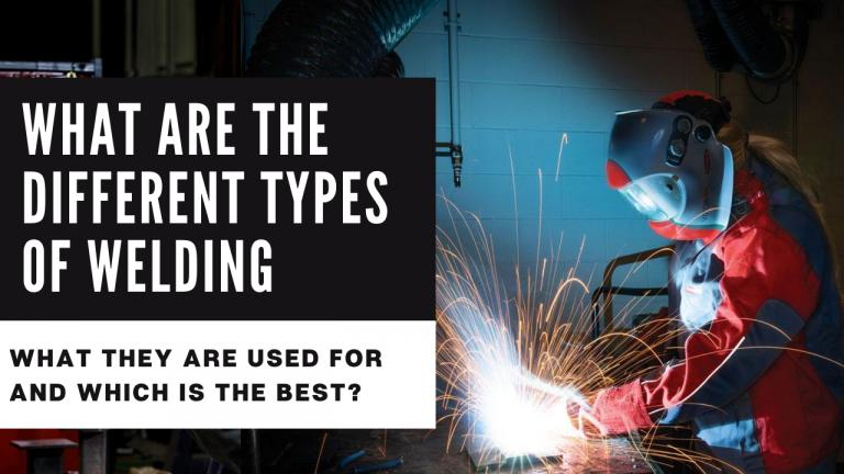 Types of welding 2021