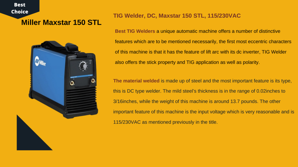 1. MILLER MAX STAR 150 STL - Best TIG Welder For the Money