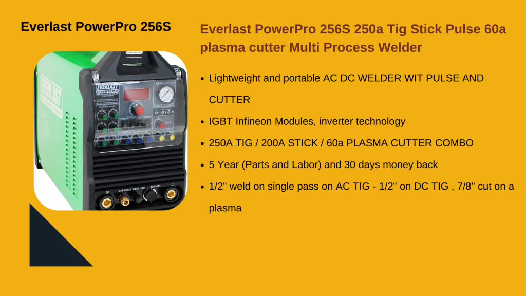 9. EVERLAST POWERPRO 256S - TIG WELDER MACHINE