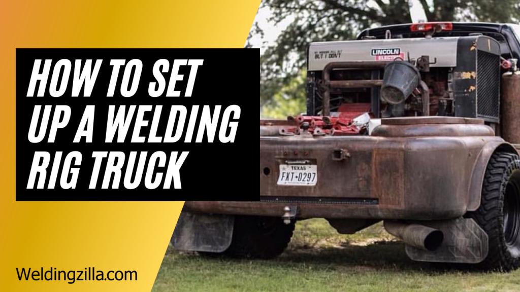 Welding Rig Truck