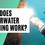Underwater Welding (2021) - How Does Underwater Welding Works?