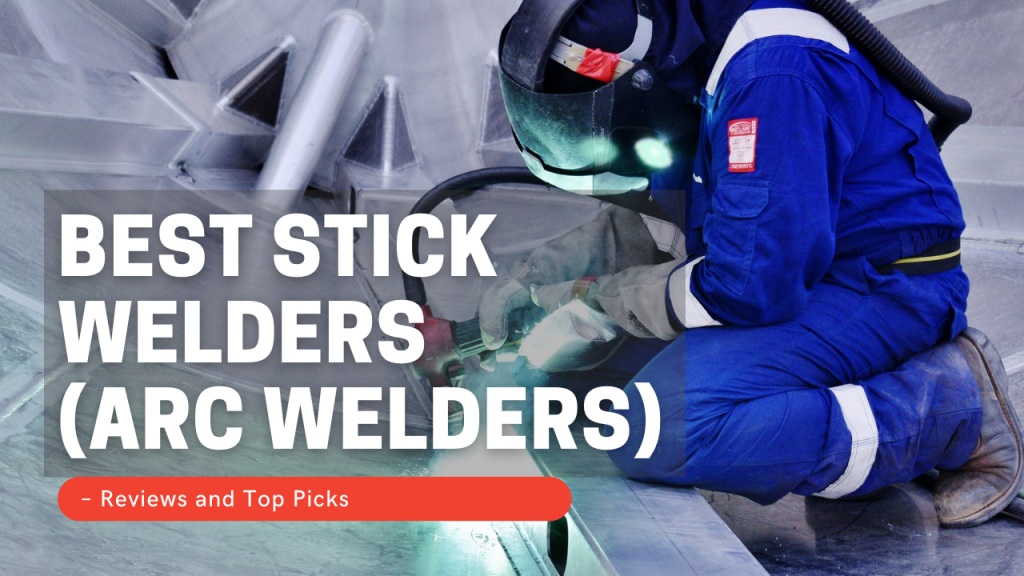 Best Stick Welders