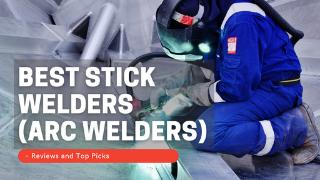 Best Stick Welders 2021