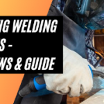 Best TIG Welding Gloves 2021 -Top Picks , Reviews & Guide