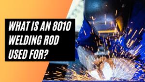8010 welding rod