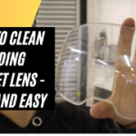 How to Clean a Welding Helmet Lens - Fast and Easy