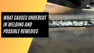 Undercut in Welding