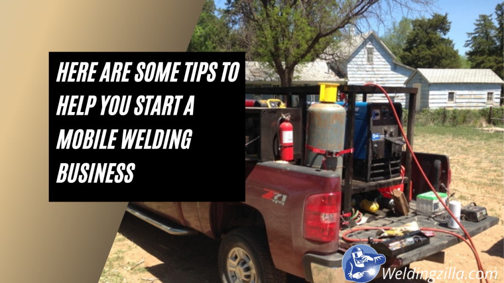 How to Start a Profitable Mobile Welding Business