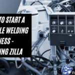 How to Start a Profitable Mobile Welding Business - Welding Zilla