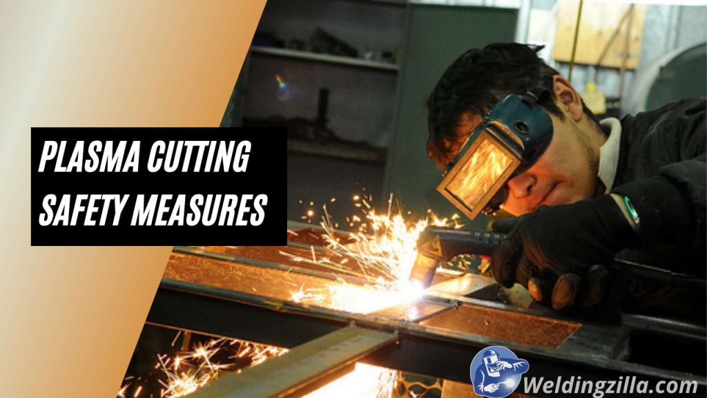 Plasma Cutting Safety Measures